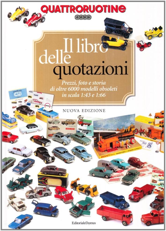 Quattroruotine. Il libro delle quotazioni.