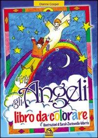 Gli Angeli. Libro da Colorare.