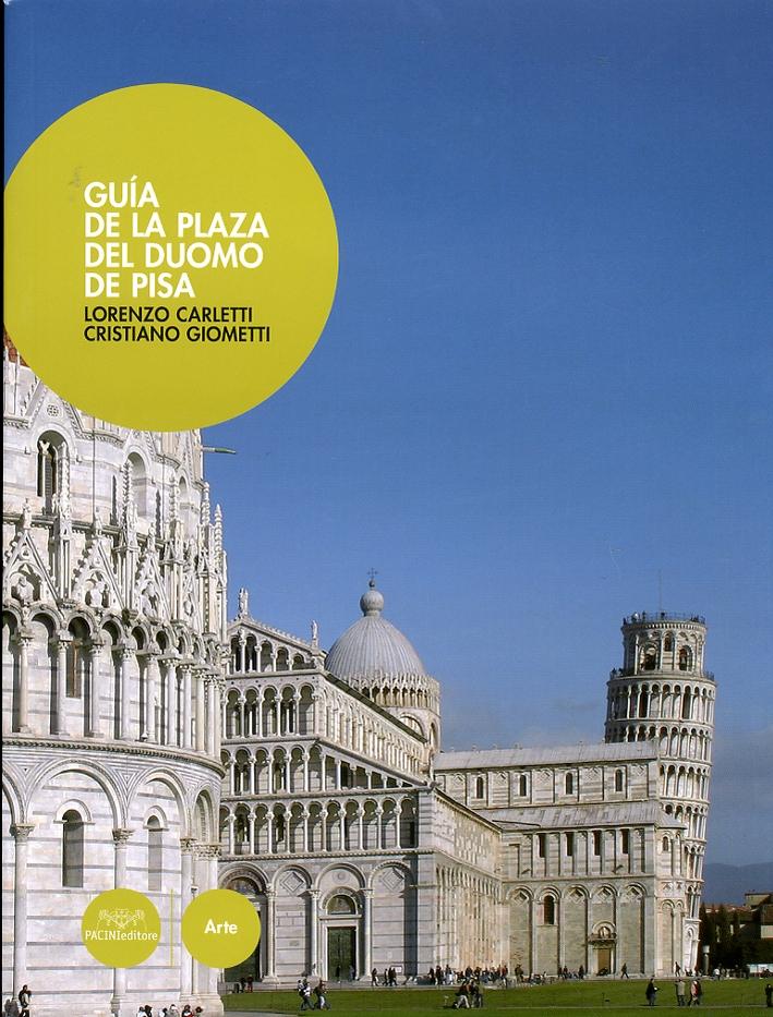 Guia de la plaza del duomo de Pisa