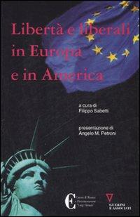 Libertà e liberali in Europa e in America