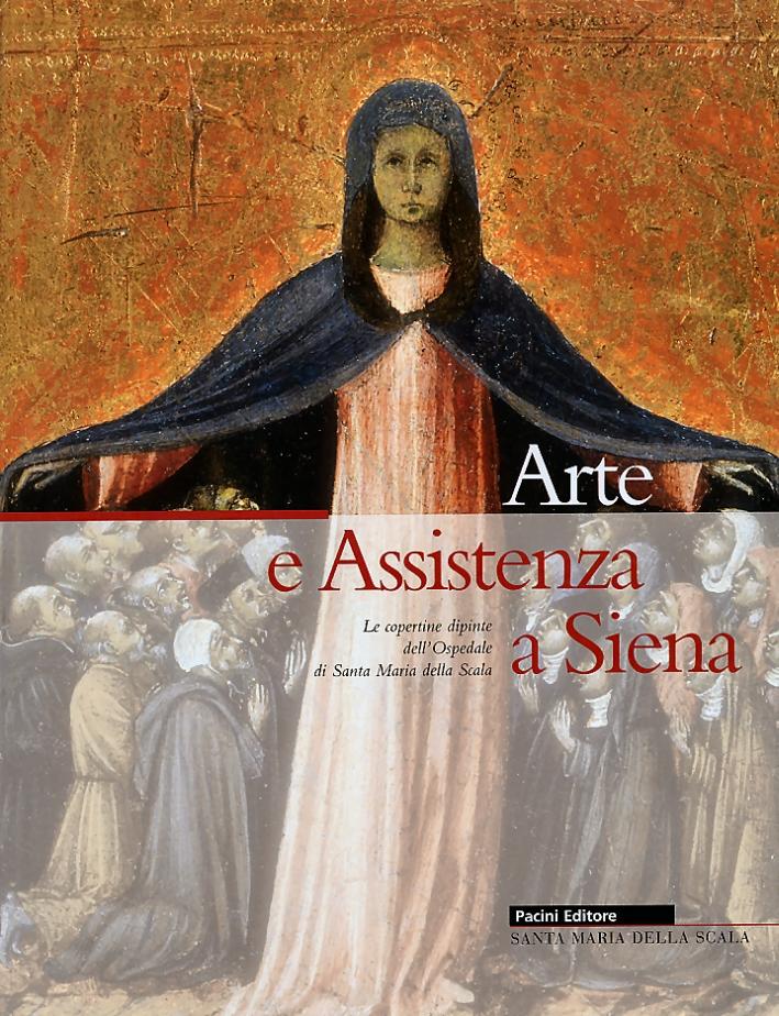 Arte e assistenza a Siena. Le copertine dipinte dell'Ospedale di Santa Maria della Scala