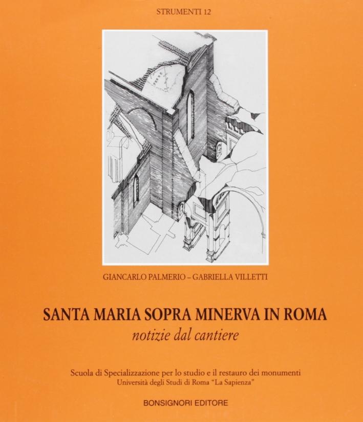 Santa Maria sopra Minerva in Roma.