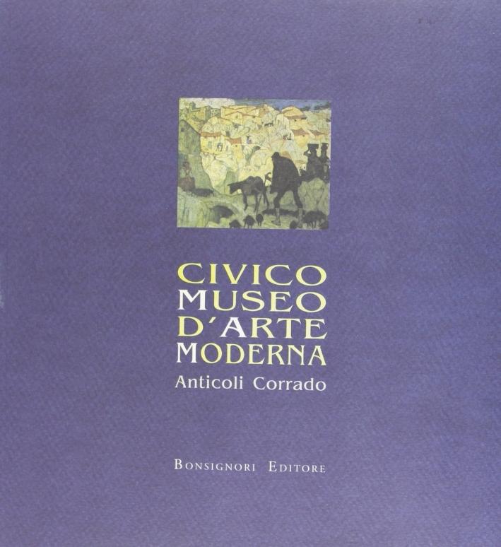Civico museo d'arte moderna Anticoli Corrado. Catalogo della mostra