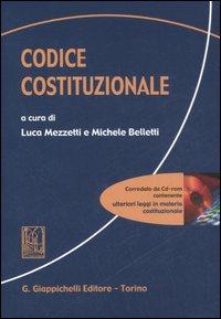 Codice Costituzionale. Con CD-ROM