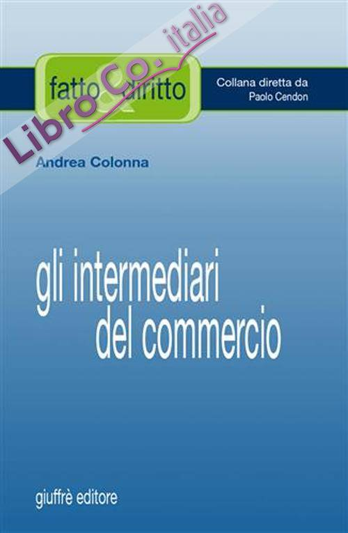 Gli intermediari del commercio