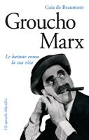 Groucho Marx. Le battute erano la sua vita