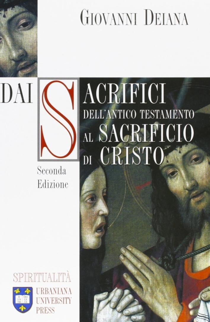 Dai sacrifici dell'antico Testamento al sacrificio di Cristo