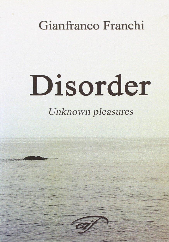 Disorder. Unknown pleasures