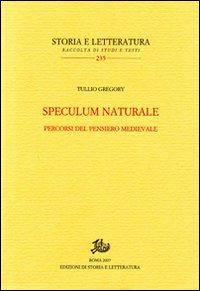 Speculum naturale. Percorsi del pensiero medievale
