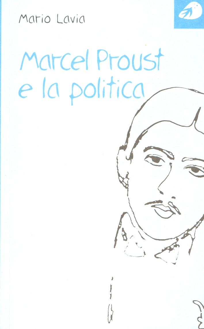 Marcel Proust e la politica.