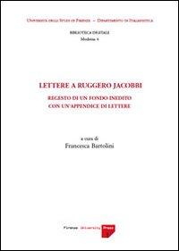 Lettere a Ruggero Jacobbi. Regesto di un fondo inedito con un'appendice di lettere.