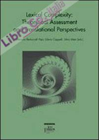 Lexical complexity. Theoretical assessment and translational perspectives