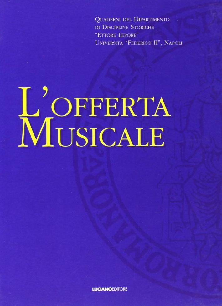 L'Offerta Musicale. Vol. 1.