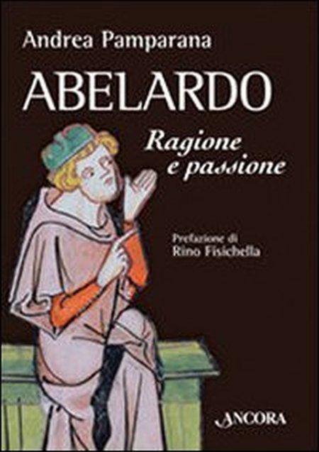 Abelardo. Ragione e passione
