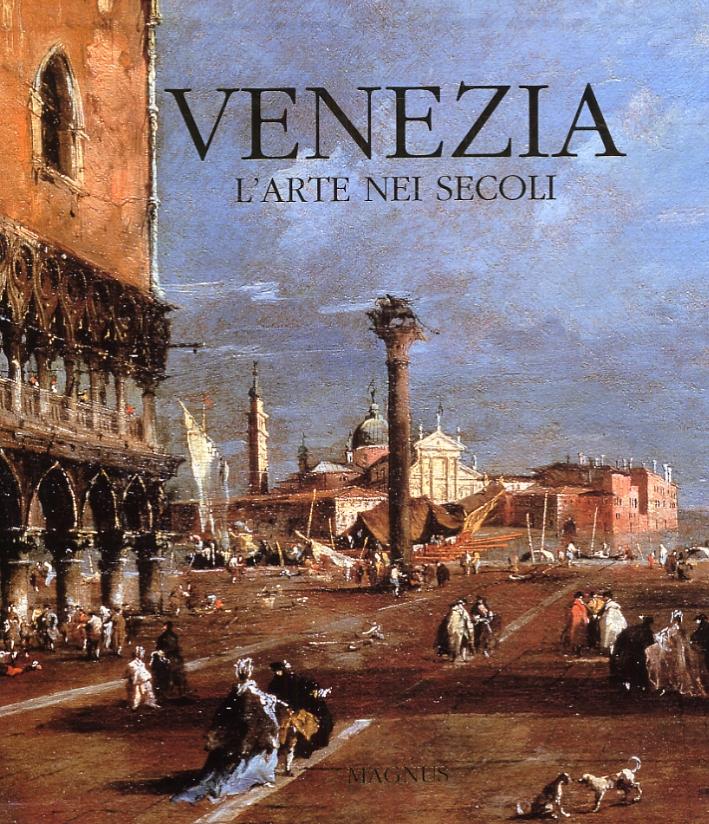 Venezia, l'arte nei secoli
