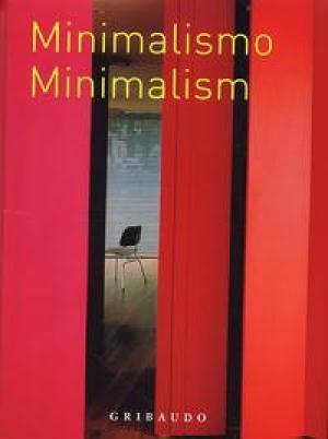 Minimalism. Minimalismo. Minimalismo. [English/Spanish/Italian Ed.]