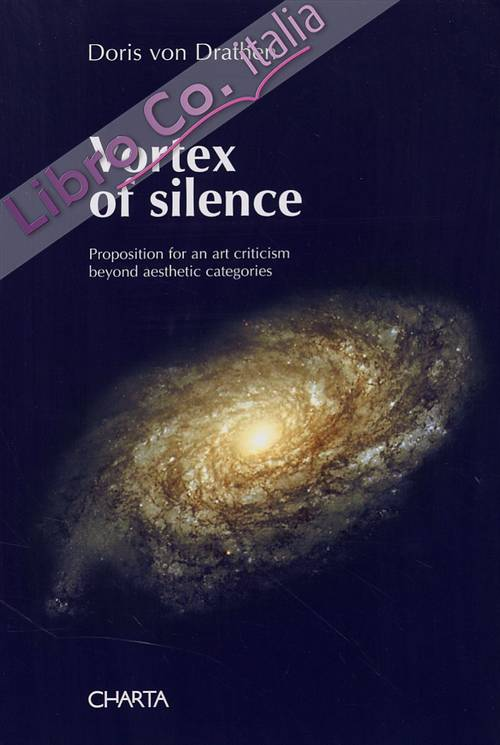 Vortex of silence. A propostion for an art criticism beyond aesthetic categories