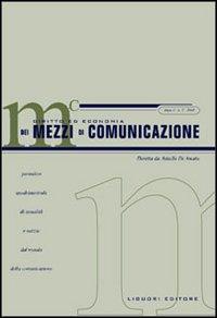 Diritto ed economia dei mezzi di comunicazione. Periodico quadrimestrale di attualita' e notizie dal mondo della comunicazione. II.