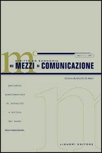 Diritto ed economia dei mezzi di comunicazione (2003). Vol. 1.