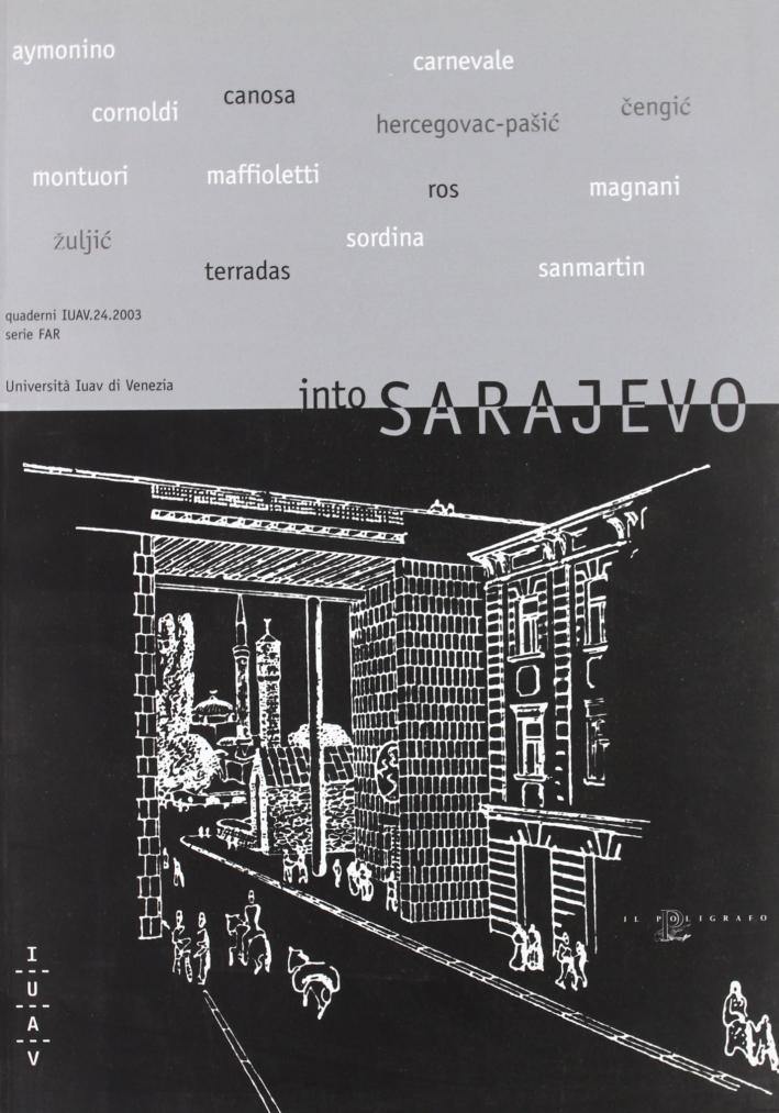 Into Sarajevo.