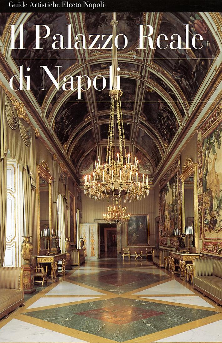 Il Palazzo Reale di Napoli.