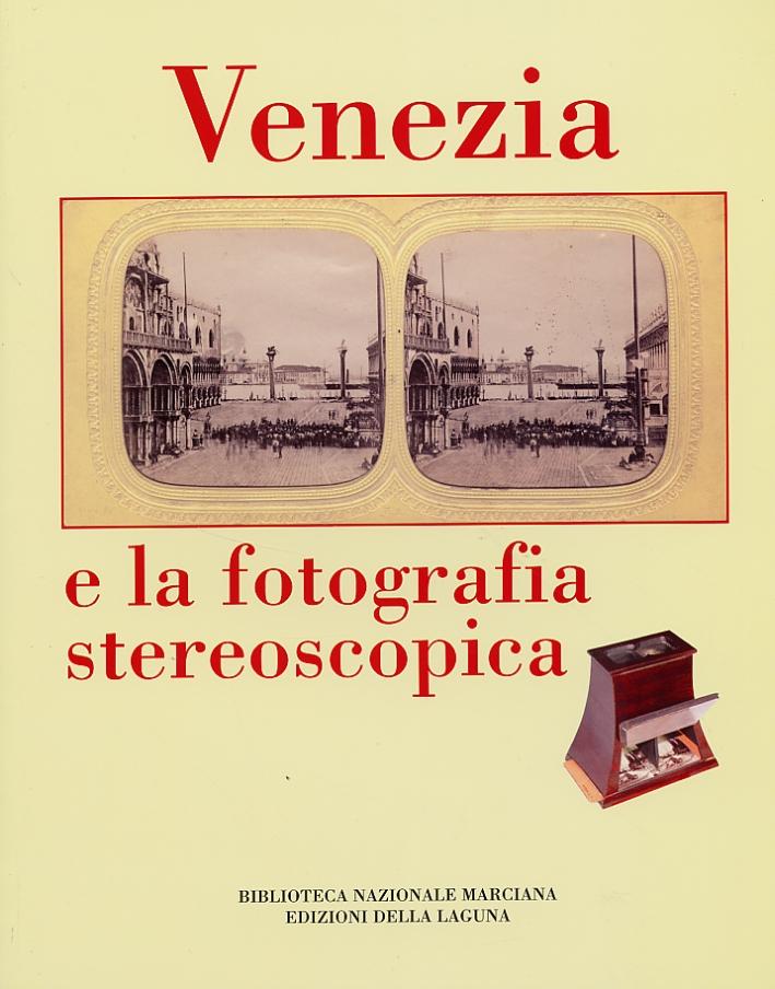 Venezia e la fotografia stereoscopica