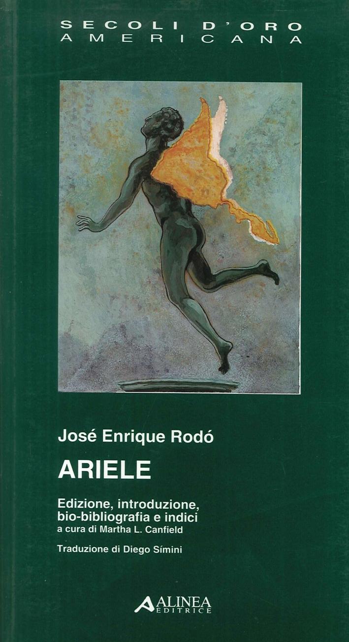 José Enrique Rodò. Ariele. Ed., introduzione, bio-bibliografia e indici.