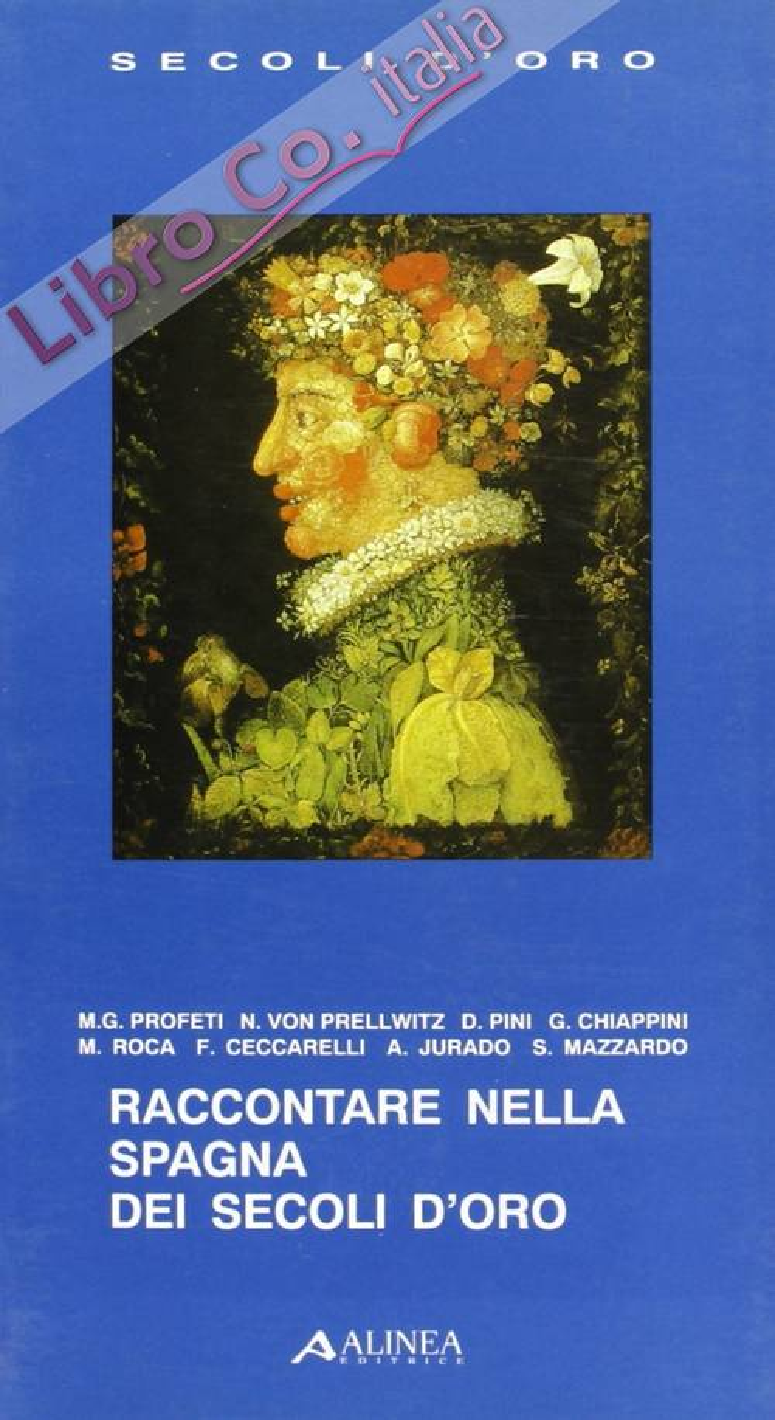 Raccontare nella Spagna dei secoli d'oro