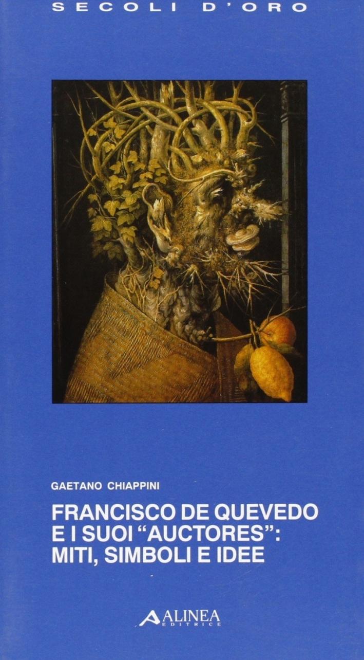 Francisco De Quevedo e i suoi 'auctores'. Miti, simboli e idee.