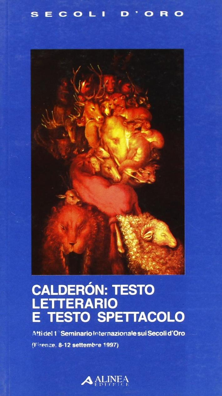 Calderón. Testo Letterario e Testo Spettacolo