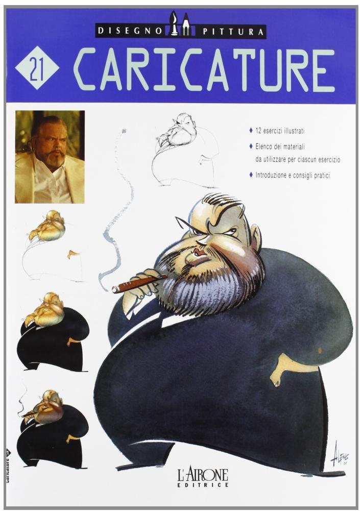 Caricature. Ediz. illustrata