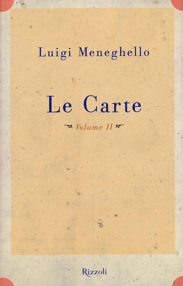 Le carte. Materiali manoscritti inediti 1963-1989 trascritti e ripuliti nei tardi anni Novanta. Volume II. Anni settanta.