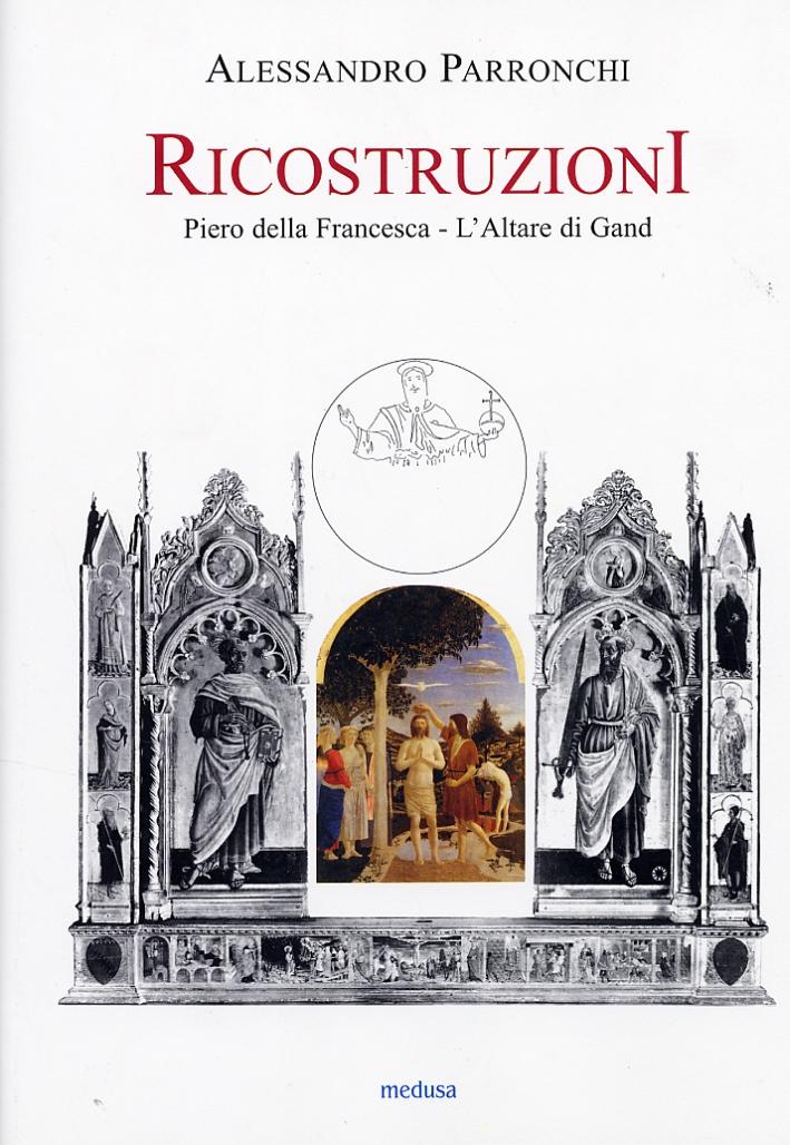 Ricostruzioni. Piero della Francesca. L'Altare di Gand.