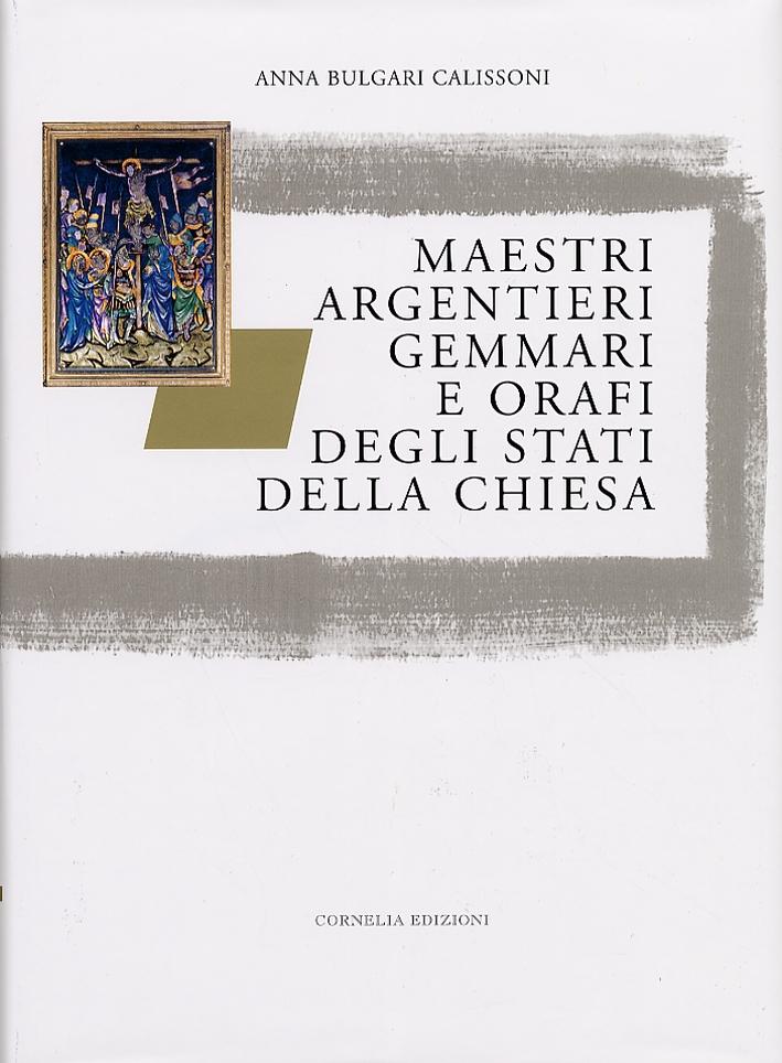 Maestri Argentieri, Gemmari e Orafi degli Stati della Chiesa