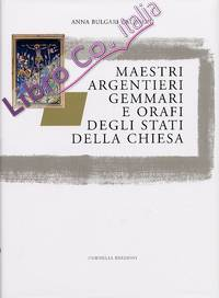 Maestri Argentieri, Gemmari e Orafi degli Stati della Chiesa.