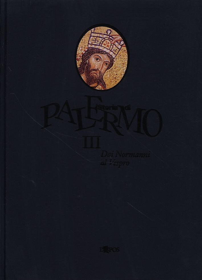 Storia di Palermo. III. Dal Normanni al Vespro