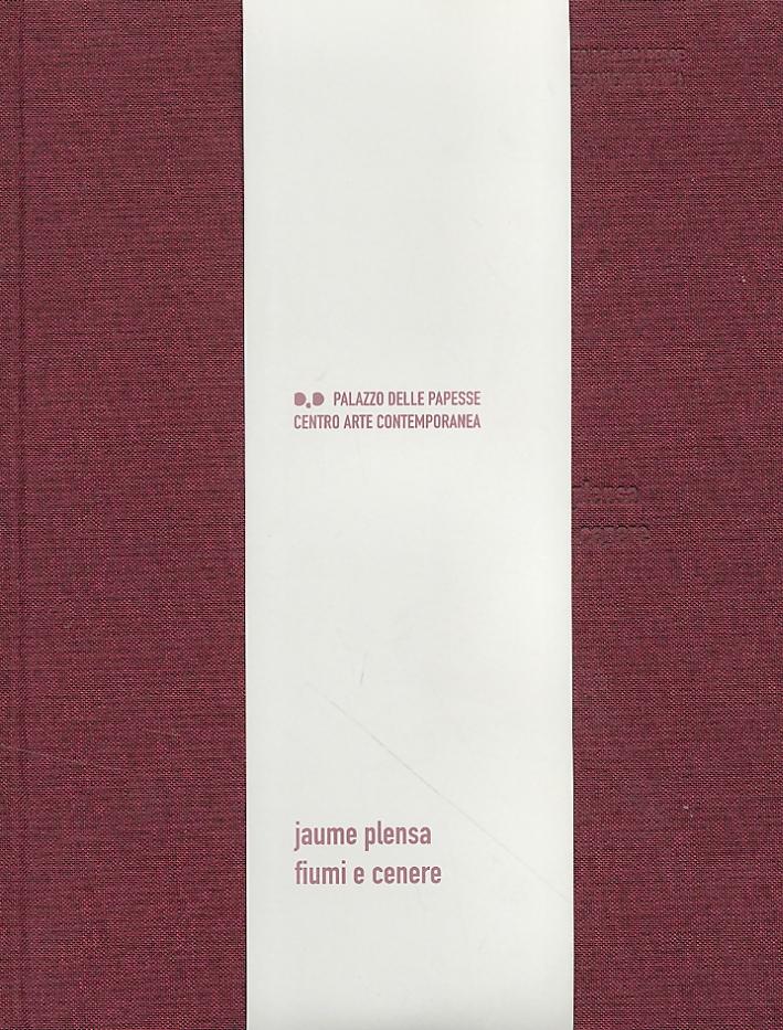 Jaume Plensa. Fiumi e cenere