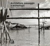 Architettura, paesaggio e archeologia. Miseno, 2° Seminario Internazionale di Progettazione