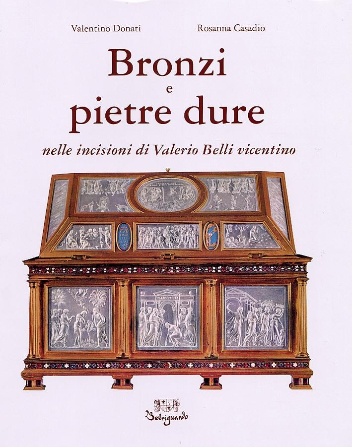 Bronzi e Pietre Dure nelle Incisioni di Valerio Belli Vicentino.