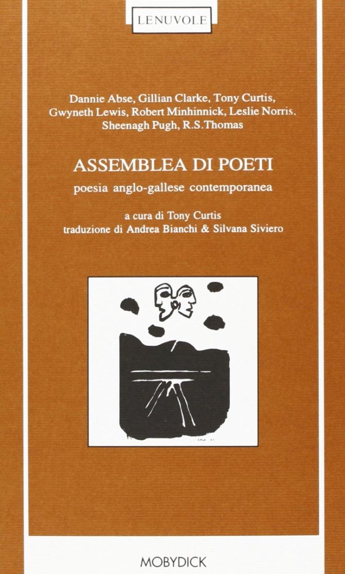 Assemblea di poeti. Poesia anglo-gallese contemporanea. Testo originale a fronte.