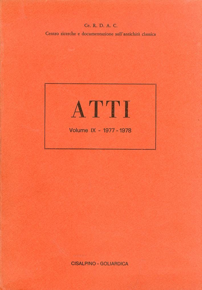 Atti del Centro Ricerche e Documentazione sull'Antichità Classica. Volume 9: 1977 - 1978..