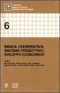 Banca cooperativa. Sistema produttivo, sviluppo economico