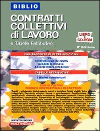 Biblio CCNL e tabelle retributive. Con CD-ROM