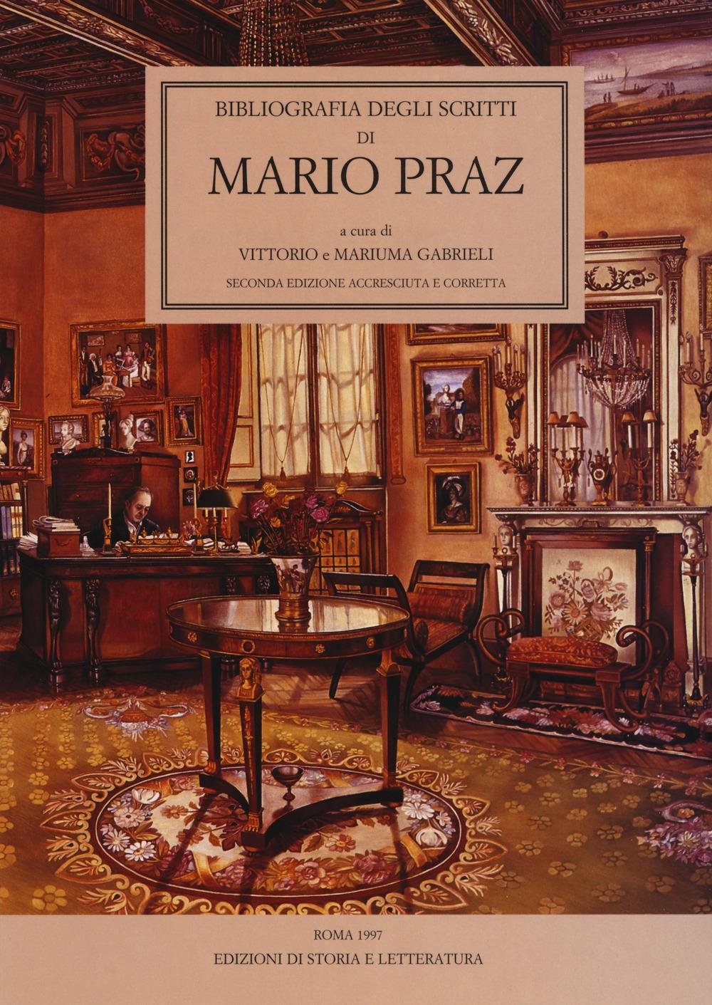 Bibliografia degli scritti di Mario Praz