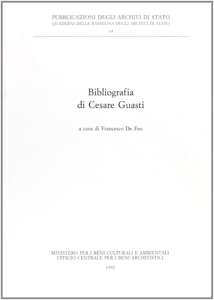Bibliografia di Cesare Guasti