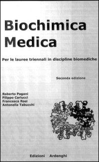 Biochimica medica per lauree triennali in discipline biomediche.