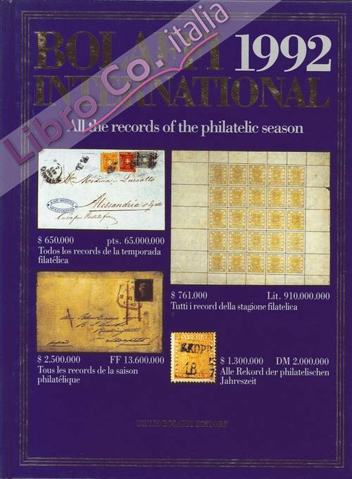 Bolaffi International 1992. All the Records of the Philatelic Season 1991