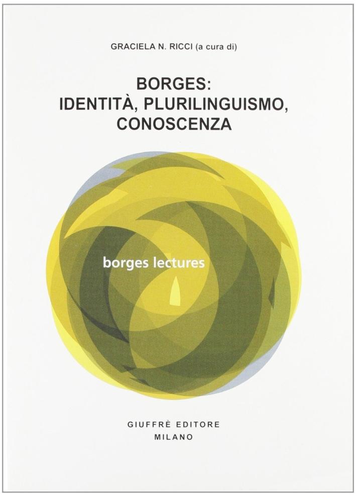 Borges: identità, plurilinguismo, conoscenza