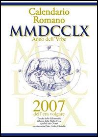 Calendario romano MMDCCLX anno dell'Urbe, 2007 dell'era volgare
