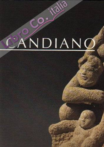 Candiano. Opere (1985-1996)